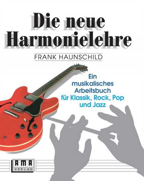 AMA Verlag Haunschild Frank Die neue Harmonielehre 1